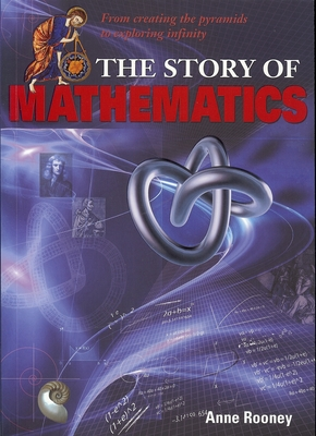The Story of Mathematics - Rooney, Anne