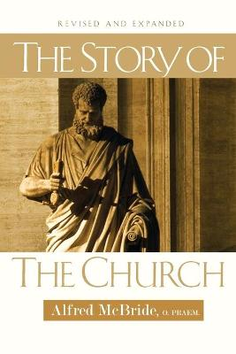 The Story of the Church - MC Bride, Alfred