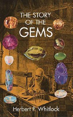 The Story of the Gems - Whitlock, Herbert Percy