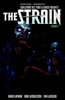 The Strain, Volume 2 - del Toro, Guillermo, and Hogan, Chuck, and Lapham, David