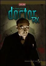 The Strange Case of Dr. Rx - William Nigh