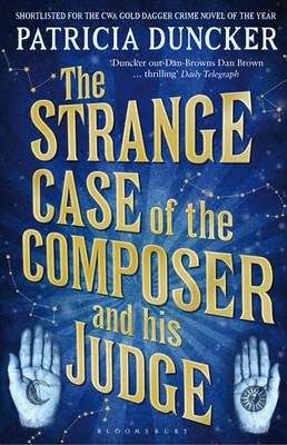 The Strange Case of the Composer and His Judge - Duncker, Patricia