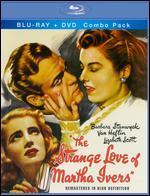 The Strange Love of Martha Ivers [2 Discs] [Blu-ray/DVD]