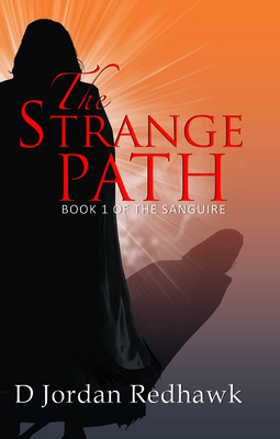 The Strange Path - Redhawk, D Jordan