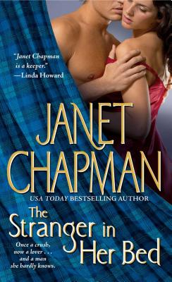 The Stranger in Her Bed - Chapman, Janet