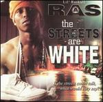 The Streets Are White