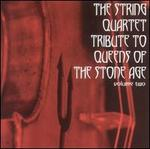 The String Quartet Tribute to Queens of the Stone Age, Vol. 2
