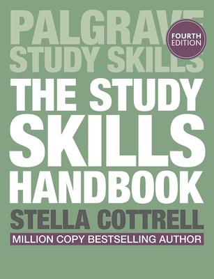 The Study Skills Handbook - Cottrell, Stella