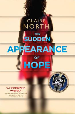 The Sudden Appearance of Hope - North, Claire