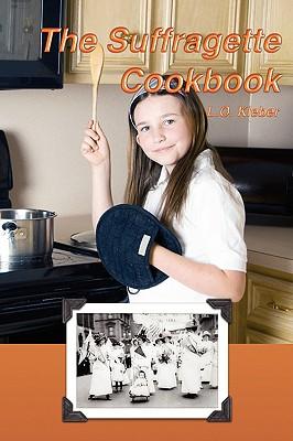 The Suffragette Cookbook - Kleber, L O