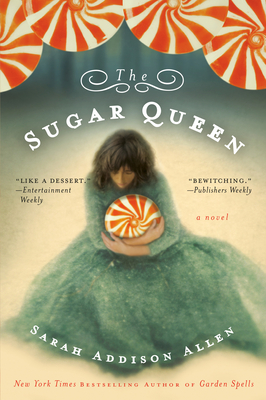 The Sugar Queen - Allen, Sarah Addison