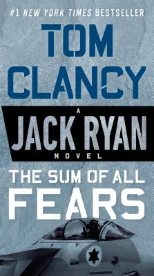 The Sum of All Fears - Clancy, Tom