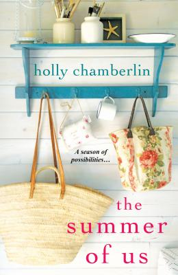 The Summer of Us - Chamberlin, Holly