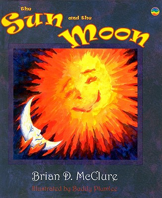 The Sun and the Moon - McClure, Brian D