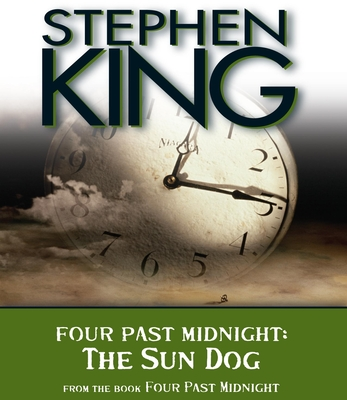 The Sun Dog: Four Past Midnight - King, Stephen, and Sample, Tim (Narrator)