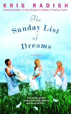 The Sunday List of Dreams - Radish, Kris