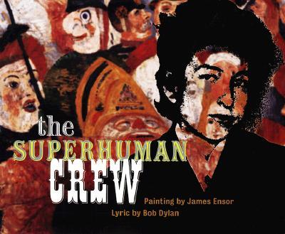 The Superhuman Crew - Ensor, James