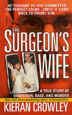 The Surgeon's Wife - Crowley, Kieran Mark