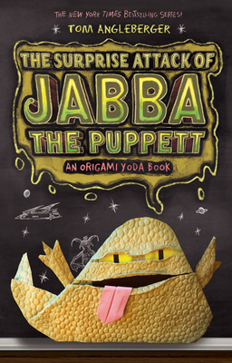 The Surprise Attack of Jabba the Puppett - Angleberger, Tom