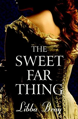 The Sweet Far Thing - Bray, Libba