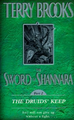 The Sword of Shannara: The Druids' Keep: The Druids' Keep - Brooks, Terry
