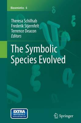 The Symbolic Species Evolved - Schilhab, Theresa (Editor)