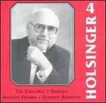 The Symphonic Wind Music of David R. Holsinger, Vol. 4