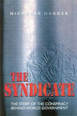 The Syndicate: The Story of the Coming World Government - Hagger, Nicholas