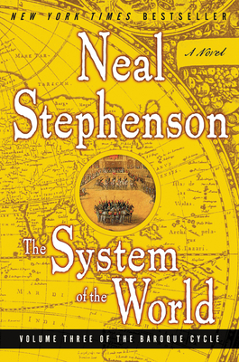 The System of the World - Stephenson, Neal