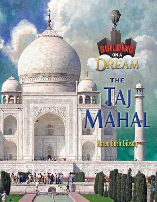 The Taj Mahal - Gibson, Karen
