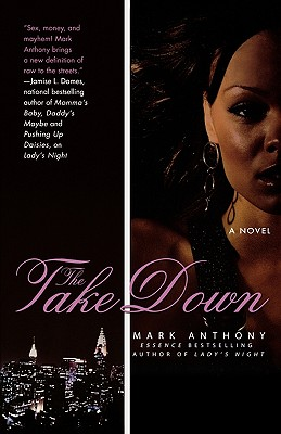 The Take Down - Anthony, Mark