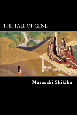 The Tale of Genji - Shikibu, Murasaki, and Suyematsu, Kenchio (Translated by)