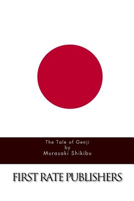 The Tale of Genji - Shikibu, Murasaki, and Kencho, Suematsu (Translated by)
