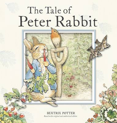 The Tale of Peter Rabbit - Potter, Beatrix