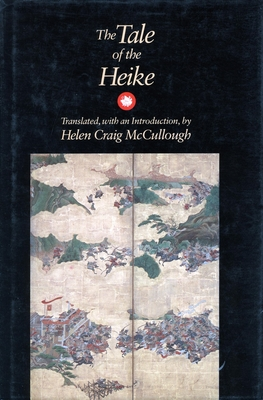 The Tale of the Heike - McCullough, Helen Craig (Translated by)