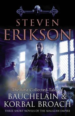 The Tales Of Bauchelain and Korbal Broach, Vol 1 - Erikson, Steven