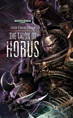 The Talon of Horus - Dembski-Bowden, Aaron