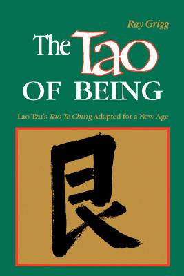 The Tao of Being: I Think and Do Workbook - Grigg, Ray