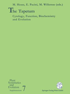 The Tapetum: Cytology, Function, Biochemistry and Evolution - Hesse, Michael (Editor), and Pacini, Ettore (Editor), and Willemse, Michiel (Editor)