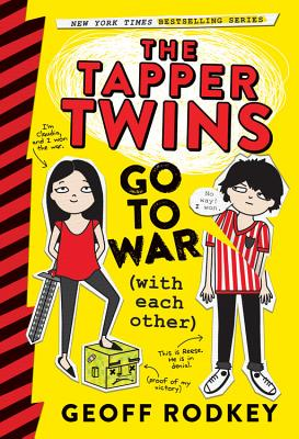 The Tapper Twins Go to War (with Each Other) - Rodkey, Geoff