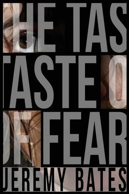 The Taste of Fear - Bates, Jeremy