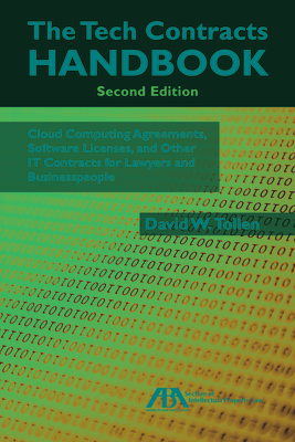The Tech Contracts Handbook: Cloud Computing Agreements, Software Licenses, and Other It Contracts for Lawyers and Businesspeople - Tollen, David W