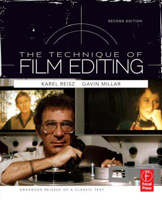 The Technique of Film Editing - Reisz, Karel, and Millar, Gavin, and Dickinson, Thorold (Introduction by)