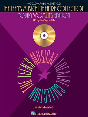 The Teen's Musical Theatre Collection: Young Women's Edition - Lerch, Louise