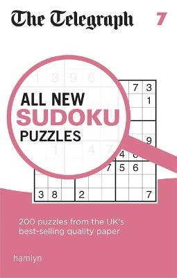 The Telegraph All New Sudoku Puzzles 7 - The Telegraph Media Group