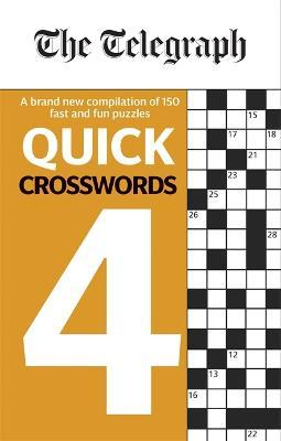 The Telegraph Quick Crosswords 4 - Telegraph Media Group Ltd