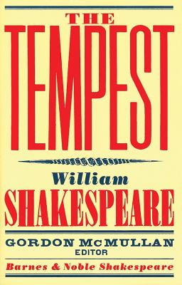 The Tempest - Kastan, David Scott (Introduction by), and McMullan, Gordon (Editor), and Shakespeare, William