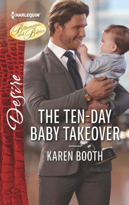 The Ten-Day Baby Takeover - Booth, Karen