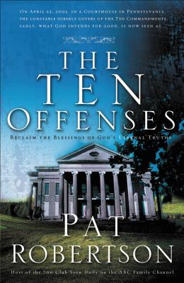 The Ten Offenses - Robertson, Pat
