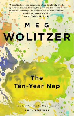 The Ten-Year Nap - Wolitzer, Meg